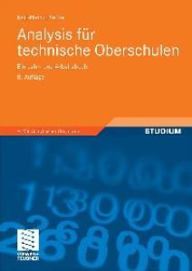 Analysis fur technische Oberschulen: Ein Lehr- und Arbeitsbuch