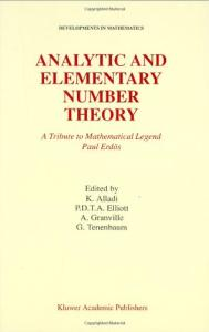 Analytic and Elementary Number Theory: A Tribute to Mathematical Legend Paul Erdos