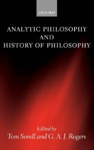 Analytic Philosophy and History of Philosophy (Mind Association Occasional)