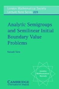Analytic semigroups and semilinear initial boundary value problems