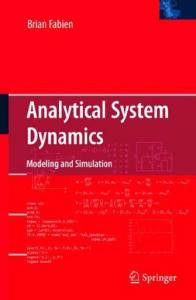 Analytical system dynamics modeling and simulation