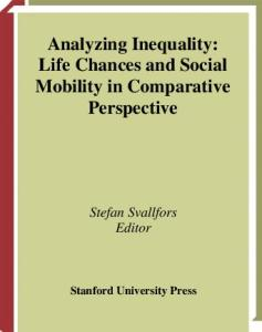 Analyzing Inequality: Life Chances and Social Mobility in Comparative Perspective