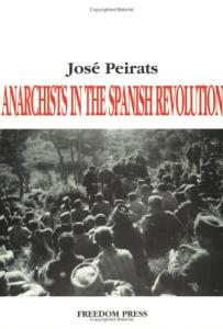 Anarchists in the Spanish Revolution
