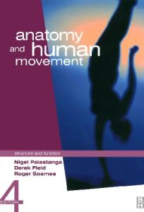 Anatomy & Human Movement: Structure & Function, 4th edition