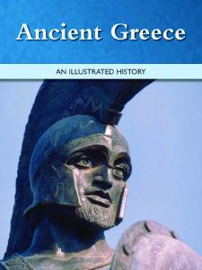 Ancient Greece: --An Illustrated History--