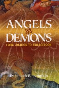 Angels and Demons: From Creation to Armageddon