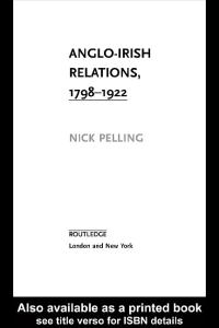Anglo-Irish Relations, 1798-1922 (Questions and Analysis in History)