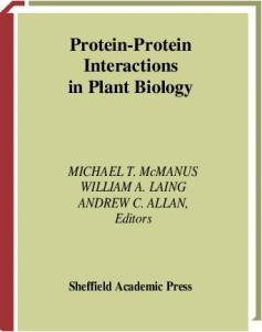 Annual Plant Reviews, Protein-Protein Interactions in Plant Biology (Annual Plant Reviews)