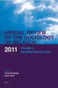 Annual Review of the Sociology of Religion, Volume 2: Religion and Politics (Annual Review of the Sociology of Religion)