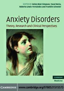 Anxiety Disorders: Theory, Research and Clinical Perspectives