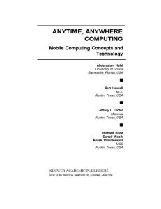 Anytime Anywhere Computing Mobile Computing Concepts and Technology