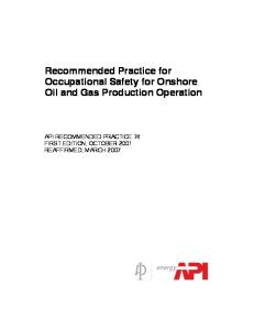 API RP 74 1st Ed. Oct. 2001 (R2007) - Recommended Practice for Occupational Safety for Onshore Oil and Gas Production Operation