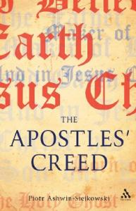 Apostles' Creed: and its Early Christian Context