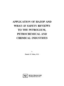 Applications of HAZOP and What-If Safety Reviews to the Petroleum, Petrochemical and Chemical Industries