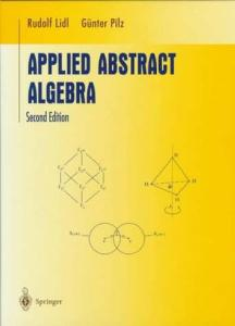 Applied Abstract Algebra (Second Edition)