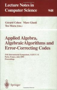 Applied Algebra, Algebraic Algorithms and Error-Correcting Codes 11 conf., AAECC-11
