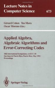 Applied Algebra, Algebraic Algorithms and Error-Correcting Codes 10 conf., AAECC-10