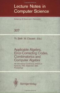Applied Algebra, Algebraic Algorithms and Error-Correcting Codes 4 conf., AAECC-4