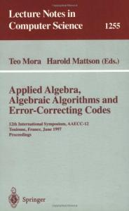 Applied Algebra, Algebraic Algorithms and Error-Correcting Codes 12 conf., AAECC-12