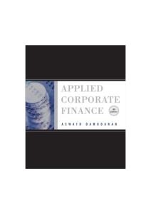 Applied Corporate Finance, Third Edition