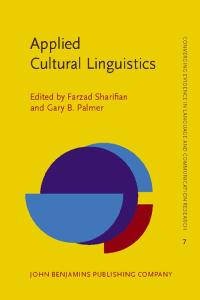 Applied Cultural Linguistics: Implications for second language learning and intercultural communication (Converging Evidence in Language and Communication Research, Volume 7)