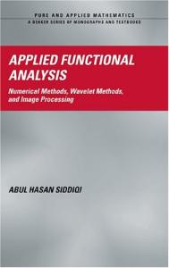 Applied functional analysis, numerical and wavelet methods