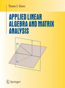 Applied Linear Algebra and Matrix Analysis (Undergraduate Texts in Mathematics)
