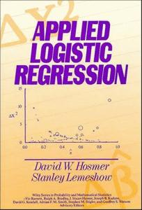 Applied Logistic Regression (Wiley Series in Probability and Mathematical Statistics. Applied Probability and Statistics Section)