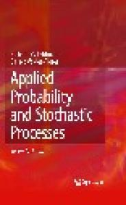 Applied Probability and Stochastic Processes, Second Edition
