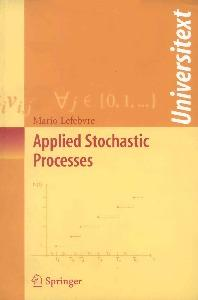 Applied Stochastic Processes (Universitext)