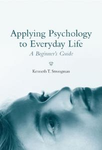 Applying Psychology to Everyday Life: A Beginner's Guide