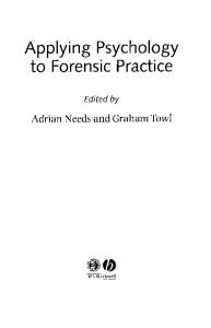 Applying Psychology to Forensic Practice (Forensic Practice series)