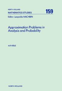Approximation Problems in Analysis and Probability