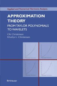 Approximation theory: from Taylor polynomials to wavelets