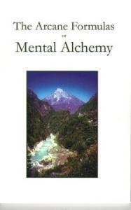 Arcane Formulas or Mental Alchemy