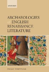 Archaeologies of English Renaissance Literature