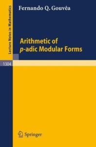 Arithmetic of p-adic Modular Forms