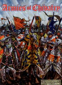 Armies of Chivalry (Warhammer Ancient Battles)