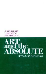 Art and the Absolute: A Study of Hegel's Aesthetics (Suny Series in Hegelian Studies)