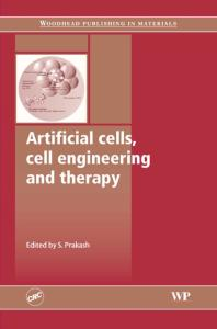 Artificial Cells, Cell Engineering and Therapy