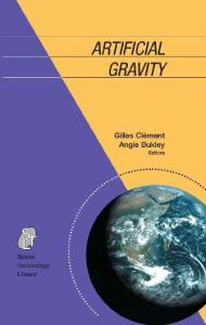 Artificial Gravity (Space Technology Library)