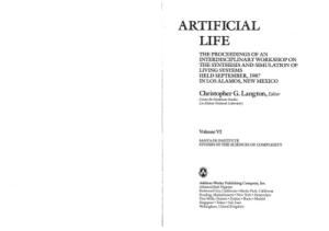 Artificial Life (Santa Fe Institute Studies in the Sciences of Complexity Proceedings)