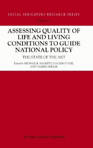 Assessing Quality of Life and Living Conditions to Guide (Social Indicators Research Series)
