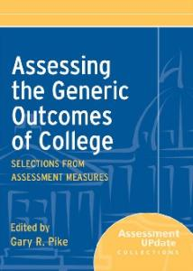 Assessing the Generic Outcomes of College: Selections from Assessment Measures (Assessment Update Special Collections)
