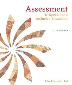 Assessment: In Special and Inclusive Education , Eleventh Edition