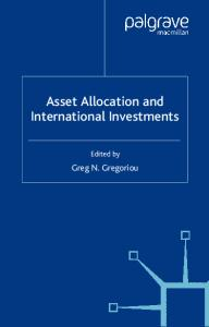 Asset Allocation and International Investments (Finance and Capital Markets)
