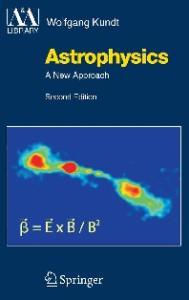 Astrophysics: A New Approach