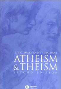 Atheism and Theism (Great Debates in Philosophy)