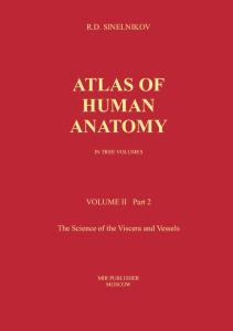 Atlas of Human Anatomy In Three Volumes