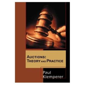 Auctions: Theory and Practice (The Toulouse Lectures in Economics)